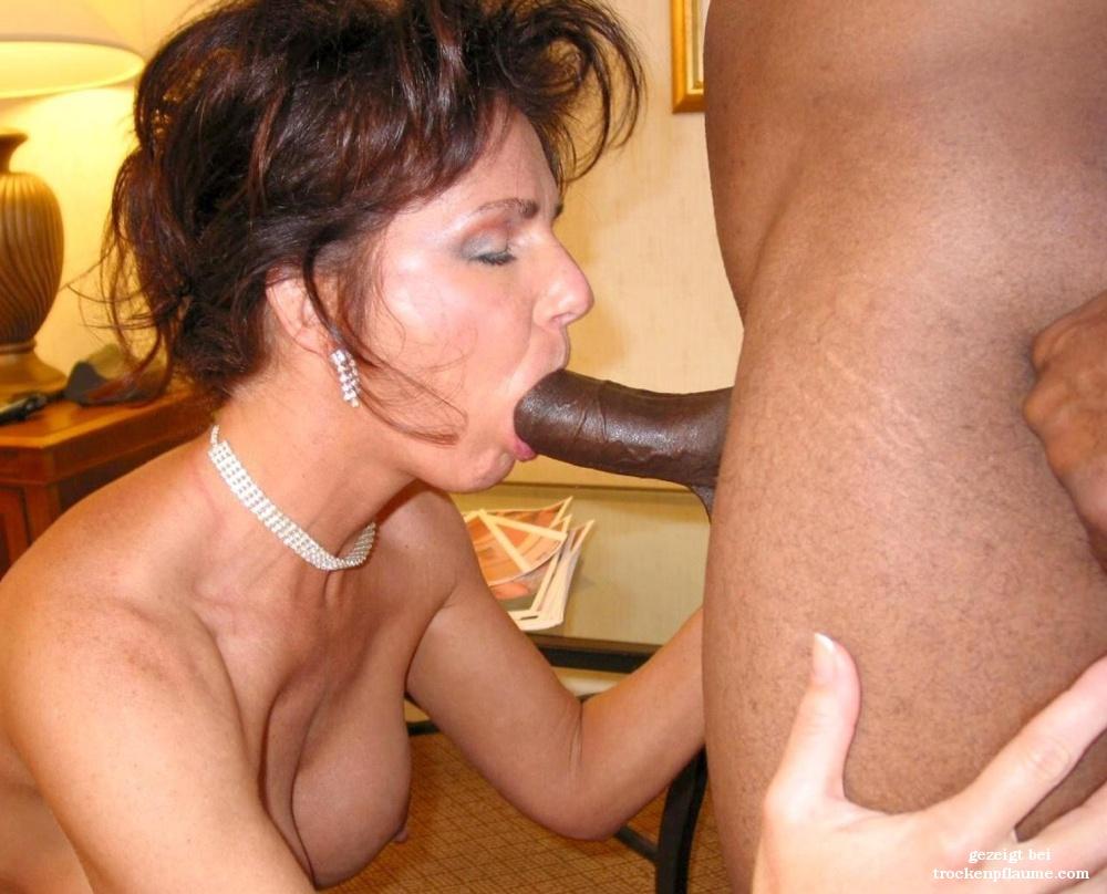 Reife Frau will schwarzen Schwanz